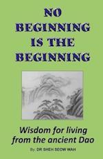 No Beginning Is the Beginning