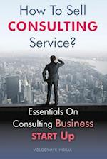 How to Sell Consulting Service?