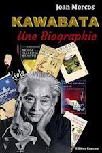 Kawabata, Une Biographie