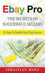 Ebay Pro - The Secrets of Successful Sellers