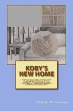 Koby's New Home