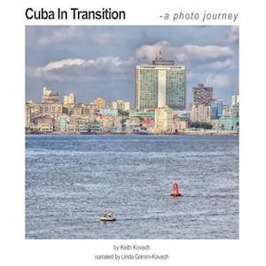 Bog, paperback Cuba in Transition af Keith Kovach, Linda Grimm-Kovach