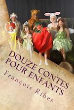Douze Contes Pour Enfants