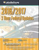 2016/2017 3 Hour Federal Updates