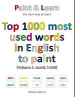 Top 1000 Most Used Words in English to Paint (Volume 1