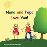 Nana and Papa Love You!
