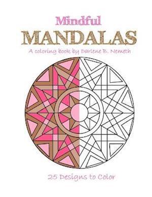 Bog, paperback Mindful Mandalas af Darlene B. Nemeth