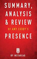 Summary, Analysis & Review of Amy Cuddy's Presence by Instaread