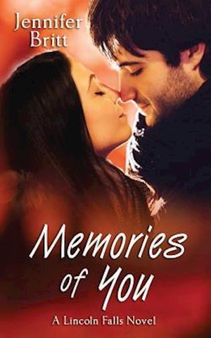 Bog, paperback Memories of You af Jennifer Britt