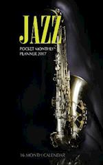 Jazz Pocket Monthly Planner 2017