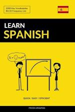 Learn Spanish - Quick / Easy / Efficient