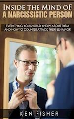 Inside the Mind of a Narcissistic Person