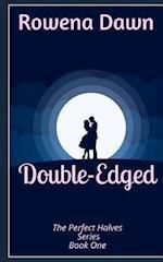 Double-Edged