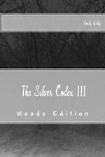 The Silver Codex III