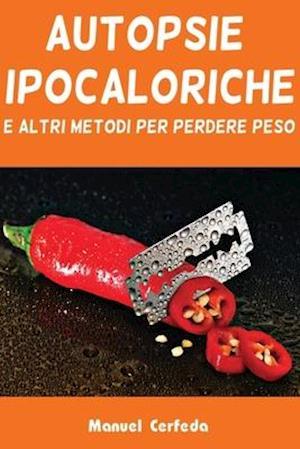 Bog, paperback Autopsie Ipocaloriche af Manuel Cerfeda