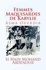 Femmes Maquisardes de Kabylie