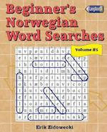 Beginner's Norwegian Word Searches - Volume 5
