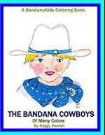 The Bandana Cowboys Coloring Book