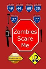 Zombies Scare Me (Russian Edition)