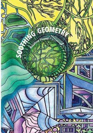 Bog, paperback Soothing Geometry af Rosalind a. Flower