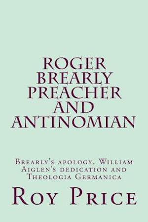 Bog, paperback Roger Brearly Preacher and Antinomian af MR Roy Price Mba
