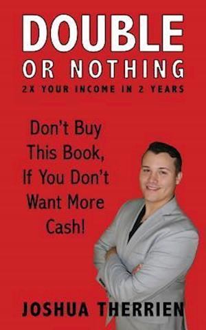 Bog, paperback Double or Nothing af Joshua a. Therrien