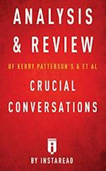 Analysis & Review of Kerry Patterson's & et al Crucial Conversations