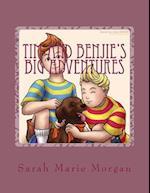 Tim and Benjie's Big Adventures