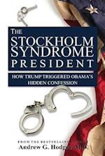The Stockholm Syndrome President