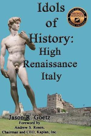 Bog, paperback Idols of History af Jason R. Goetz