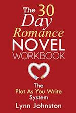 The 30 Day Romance Novel Workbook