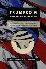 Trumpcoin - Make Crypto Great Again