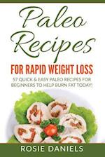 Paleo Recipes for Rapid Weight Loss af Rosie Daniels
