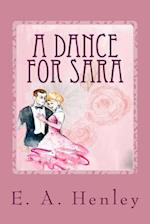 A Dance for Sara