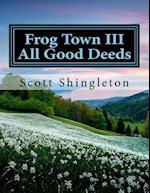 Frog Town III