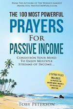 Prayer the 100 Most Powerful Prayers for Passive Income 2 Amazing Bonus Books to Pray for Making Money Online & Investing