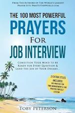 Prayer the 100 Most Powerful Prayers for Job Interview 2 Amazing Bonus Books to Pray for Time Management & Self Esteem