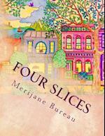 Four Slices
