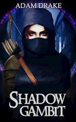 Shadow Gambit af Adam Drake