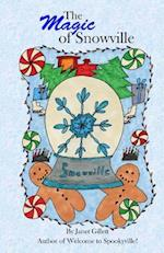 The Magic of Snowville