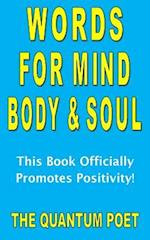 Words for Mind, Body and Soul