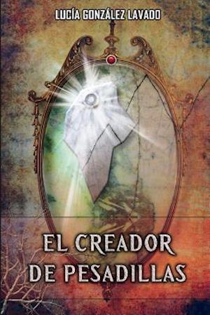 Bog, paperback El Creador de Pesadillas af Lucia Gonzalez Lavado