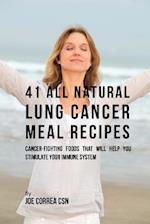 41 All Natural Lung Cancer Meal Recipes