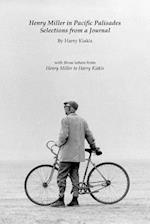 Henry Miller in Pacific Palisades