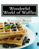 Wonderful World of Waffles af Rhonda Belle