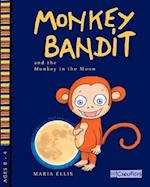 Monkey Bandit and the Monkey in the Moon