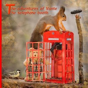 Bog, paperback The Adventures of Vante the Telephone Booth af MR Geert Weggen