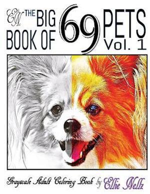 Bog, paperback The Big Book of 69 Pets af Ellie Nellz