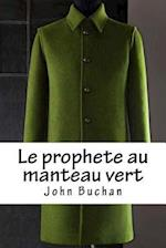 Le Prophete Au Manteau Vert