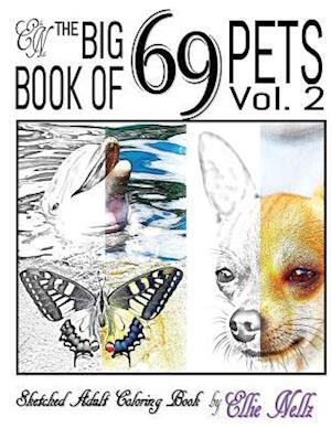 Bog, paperback The Big Book of 69 Pets af Ellie Nellz